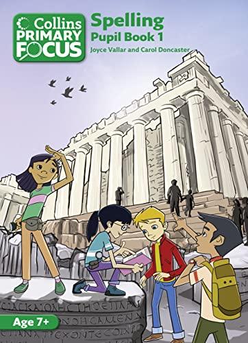 Collins Primary Focus - Spelling: Pupil Book 1: Vallar, Joyce