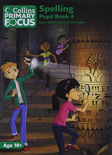 9780007426591: Spelling: Pupil Book 4 (Collins Primary Focus)