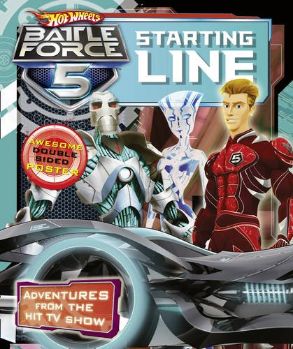 9780007426652: Starting Line. (Hot Wheels Battle Force 5)