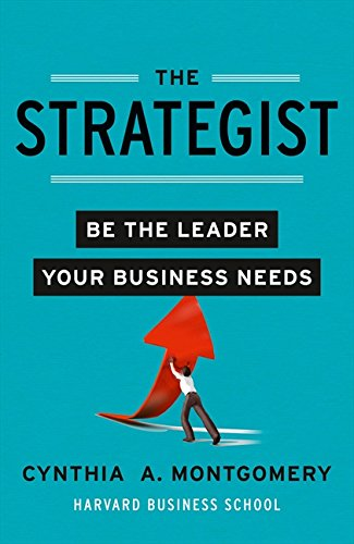 9780007426676: Strategist: Putting Leadership Back Into Strategy