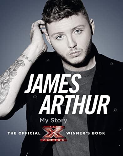 9780007426720: James Arthur, My Story 2012