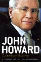 Lazarus Rising: A Personal and Political Autobiography: Howard, John