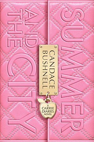 9780007426935: Summer and the City (The Carrie Diaries, Book 2)