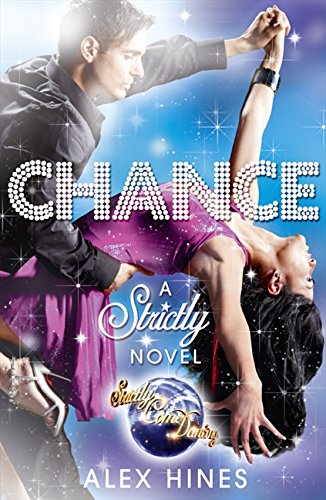 9780007427345: Chance (Strictly Come Dancing Novels)