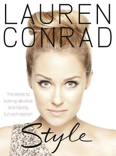 9780007427352: Lauren Conrad - Style. Lauren Conrad with Elise Loehnen