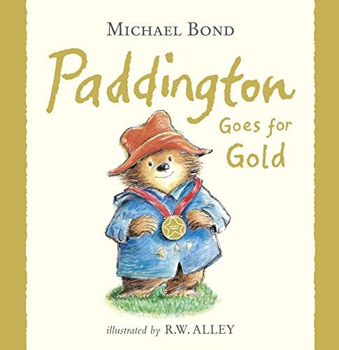 9780007427727: Paddington Goes for Gold (Paddington)