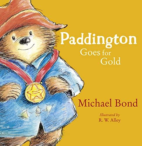 9780007427734: Paddington Goes for Gold (Paddington)