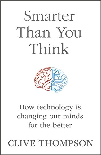 9780007427772: Smarter Than You Think: How Technology is Changing Our Minds for the Better