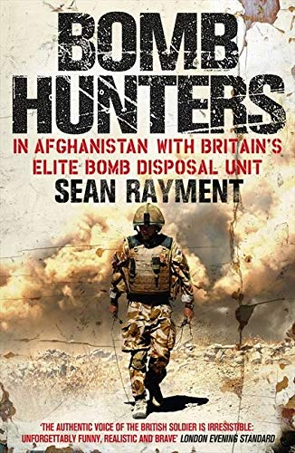 9780007427963: Bomb Hunters: In Afghanistan with Britain's Elite Bomb Disposal Unit
