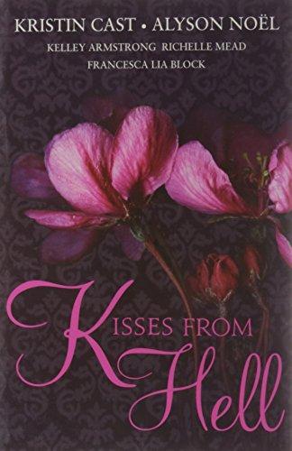 Kisses from Hell: Alyson Noel,Kristin Cast