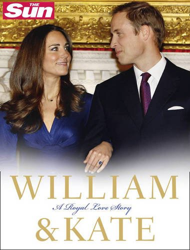 9780007428076: William and Kate: A Royal Love Story