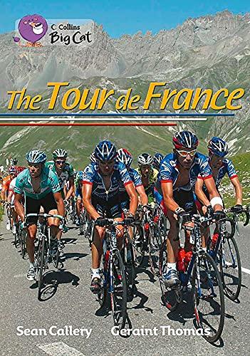 9780007428397: Collins Big Cat - The Tour de France: Band 18/Pearl