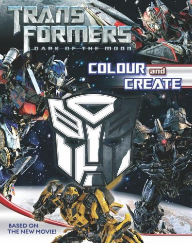 9780007428694: Transformers Dark of the Moon - Colour and Create