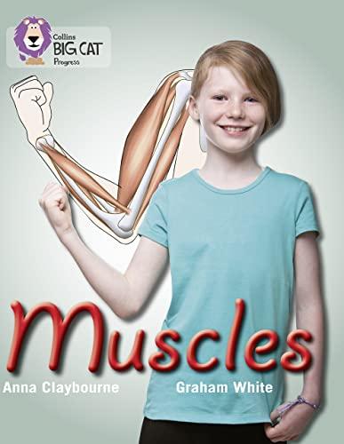 9780007428762: Muscles (Collins Big Cat Progress)