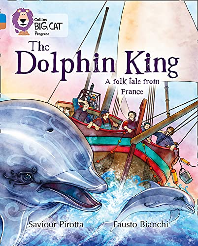 9780007428793: The Dolphin King (Collins Big Cat Progress)