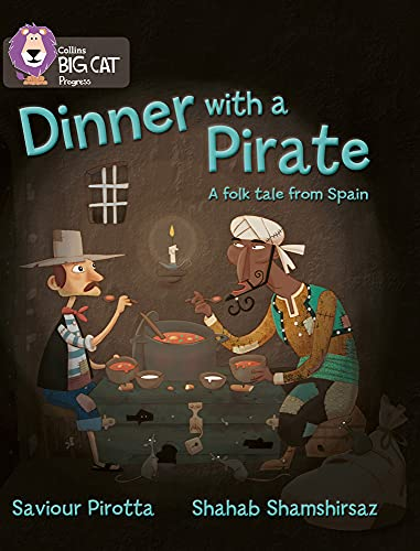 9780007428816: Collins Big Cat Progress - Dinner with a Pirate: Band 4 Blue/Band 14 Ruby