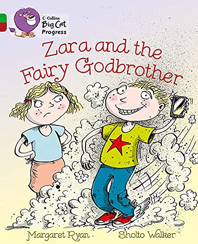 9780007428892: Collins Big Cat Progress - Zara and the Fairy Godbrother: Band 5 Green/Band 14 Ruby