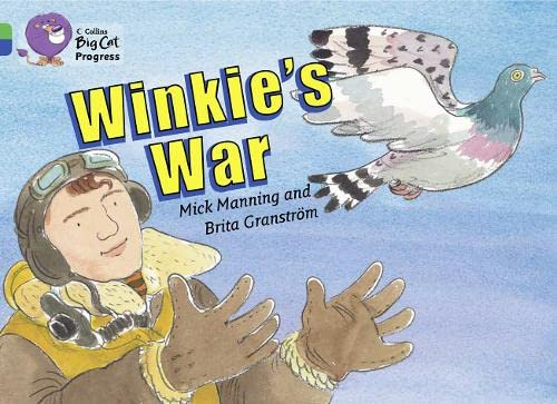 9780007428946: Collins Big Cat Progress - Winkie's War: Band 05 Green/Band 16 Sapphire