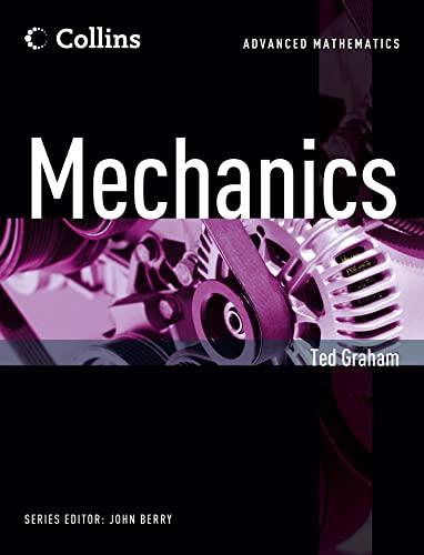 9780007429059: Collins Advanced Mathematics - Mechanics
