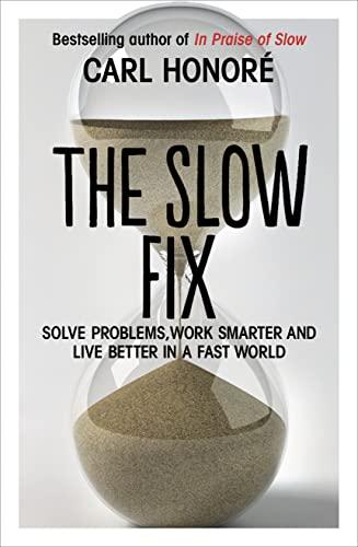 9780007429592: The Slow Fix