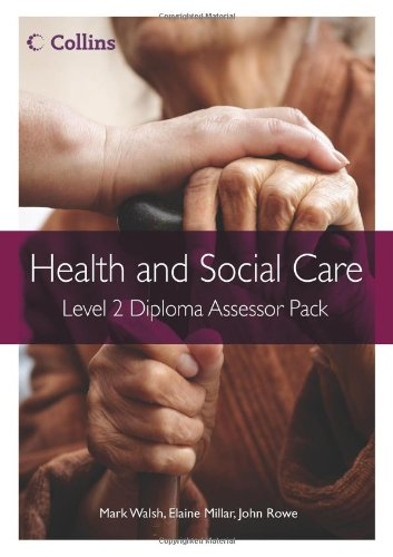 9780007430529: Health and Social Care Diplomas - Level 2 Diploma Assessor Pack