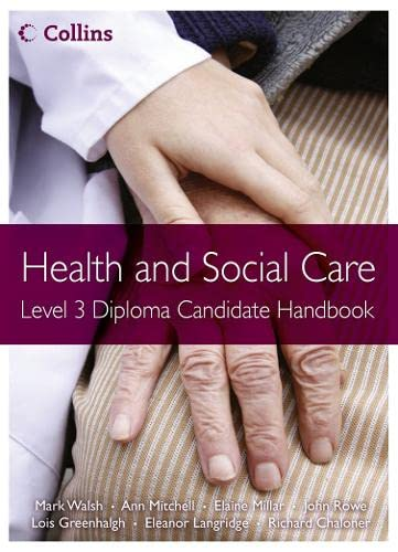 9780007430536: Health and Social Care: Level 3 Diploma Candidate Handbook (Health and Social Care Diplomas)