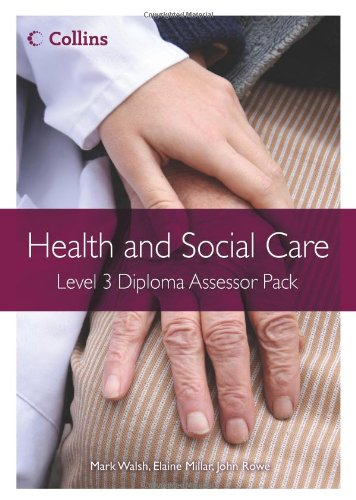 9780007430543: Health and Social Care Diplomas - Level 3 Diploma Assessor Pack