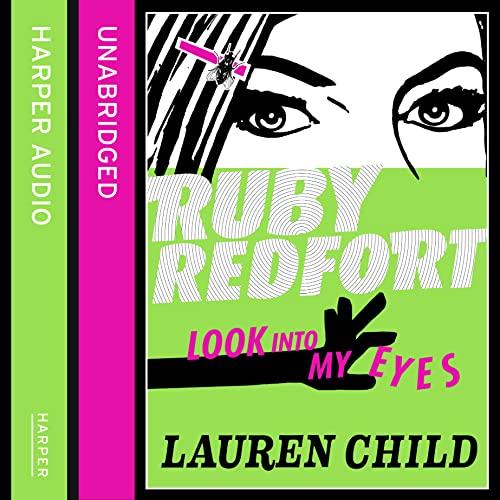 9780007430628: Look into my eyes (Ruby Redfort, Book 1) (Ruby Redfort 1)