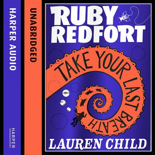 9780007430789: Take Your Last Breath (Ruby Redfort, Book 2)
