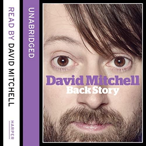9780007430796: David Mitchell: Back Story