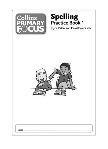 9780007430956: Collins Primary Focus - Spelling: Practice Book 1