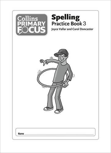9780007430970: Collins Primary Focus - Spelling: Practice Book 3