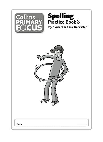 9780007430970: Spelling: Practice Book 3 (Collins Primary Focus)