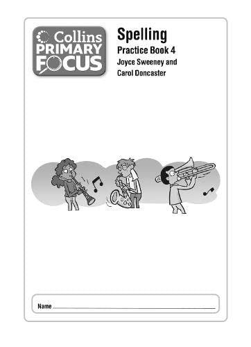 9780007430987: Collins Primary Focus - Spelling: Practice Book 4