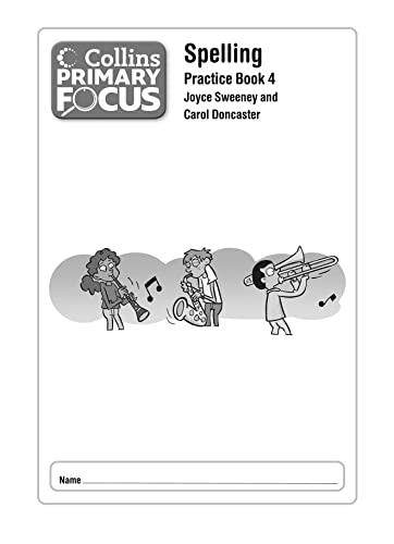 9780007430987: Spelling: Practice Book 4 (Collins Primary Focus)