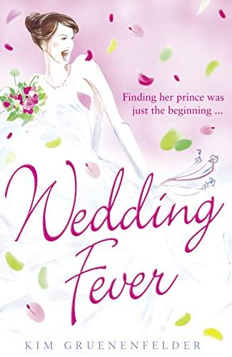 9780007431090: Wedding Fever. by Kim Gruenenfelder