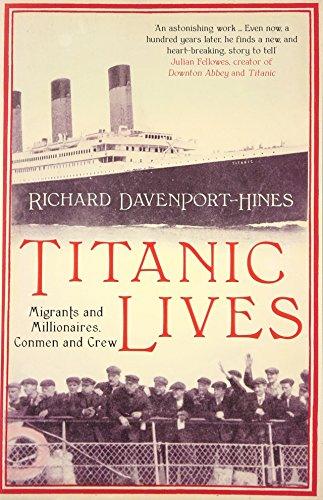 9780007431229: Titanic Lives: Migrants and Millionaires, Conmen and Crew