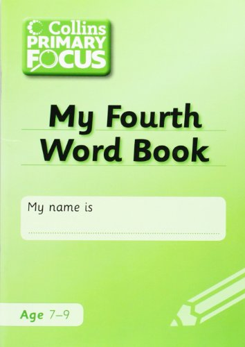 9780007431533: Collins Primary Focus - My Fourth Word Book: Spelling