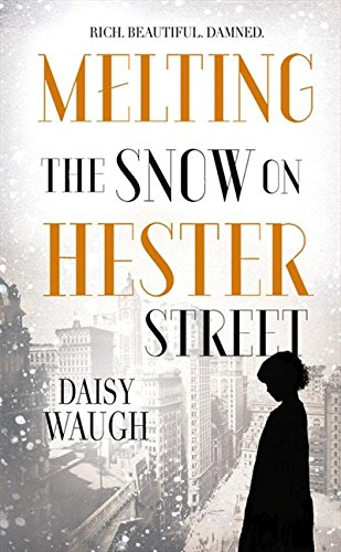 9780007431748: Melting the Snow on Hester Street