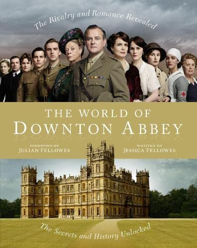 9780007431786: The World of Downton Abbey