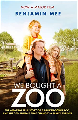 9780007431823: We Bought a Zoo (Film Tie-in): The amazing true story of a broken-down zoo, and the 200 animals that changed a family forever