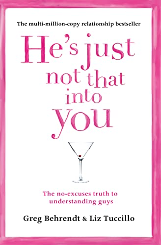 9780007431854: He's Just Not That Into You: The No-Excuses Truth to Understanding Guys