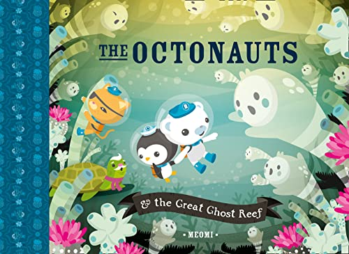 9780007431878: The Octonauts and the Great Ghost Reef