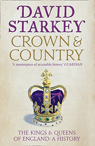 9780007432004: Crown and Country: The Kings & Queens of England: A History