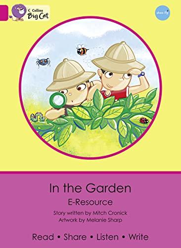 9780007432189: In the Garden (Collins Big Cat eResources)