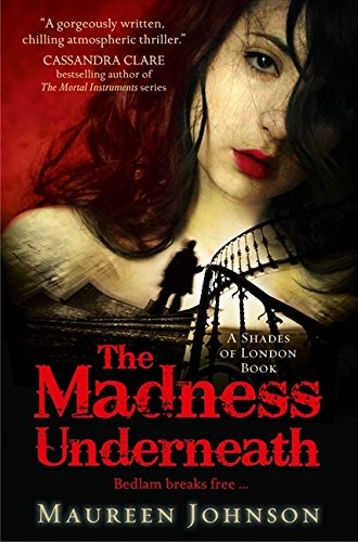 9780007432295: The Madness Underneath (Shades of London)