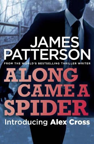 9780007432325: Along Came a Spider (Alex Cross 01)