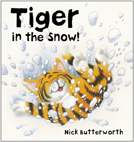 9780007432622: Tiger in the Snow!