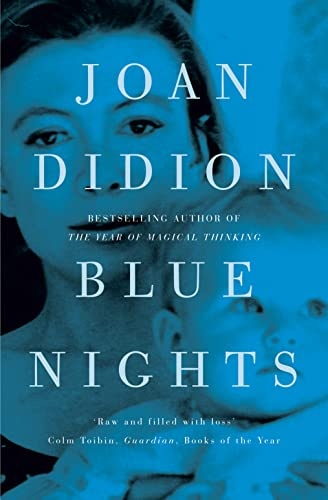 9780007432905: Blue Nights. Joan Didion