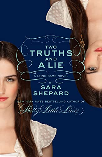 9780007433001: Two Truths and a Lie: A Lying Game Novel